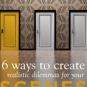6 Steps to Create Realistic (and Powerful) Scene Dilemmas by K.M. Weiland - Usa