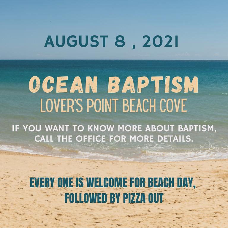 Ocean Baptisms, Beach Day & Pizza
