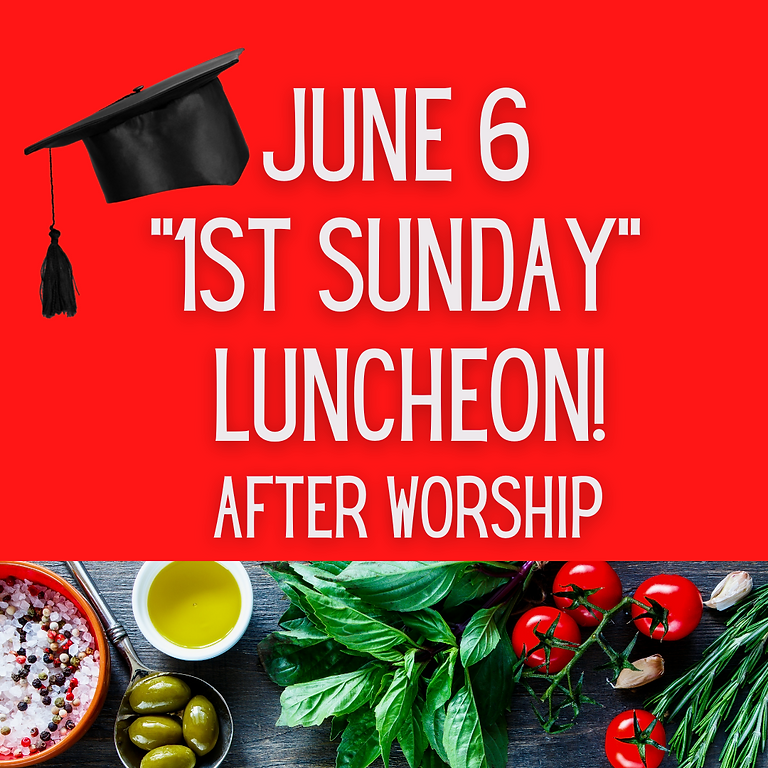 """1st Sunday"" Luncheon"