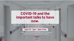 Promotional flyer for the advance planning and COVID-19 talk to be given by Dr Annetta Mallon on Tuesday April 21 2020