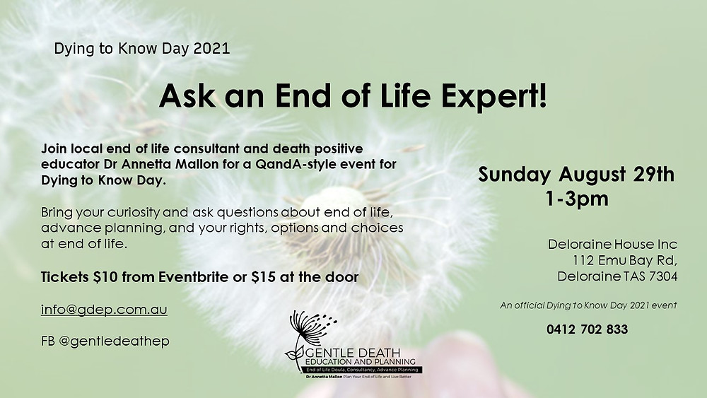 A pale green background with a soft image of a dandelion flower blowing away. The image shows details of Dying to Know Day event on Sunday August 29th 1-3pm