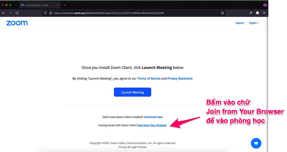 Bấm vào Join from Your Browser để vào phòng học