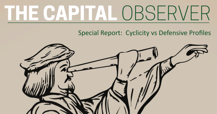 Special Report :                                 Cyclicity vs Defensive profiles