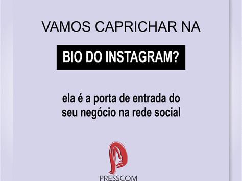 A Bio do Instagram merece atenção!
