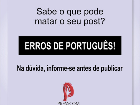 Cuide bem da língua portuguesa!