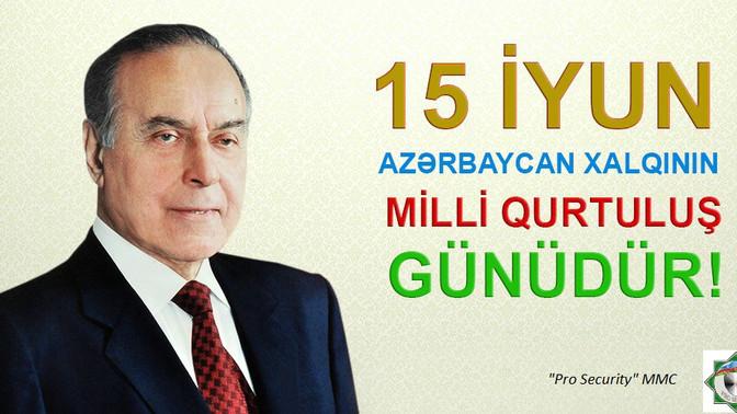 15 iyun Azərbaycan Xalqının Milli Qurtuluş günüdür!