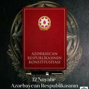 12 Noyabr - Azərbaycan Respubliksının Konstitusiya günüdür