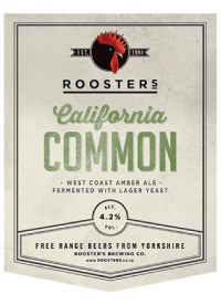 Roosters California Common Proudly served at Ye Olde Fighting Cocks
