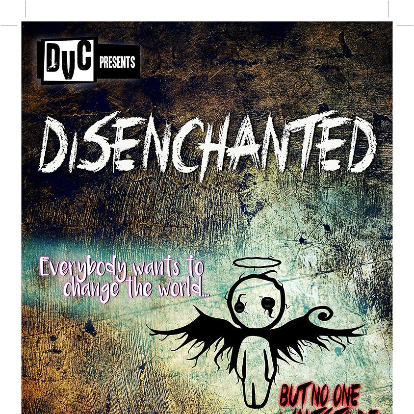 DVC presents Disenchanted
