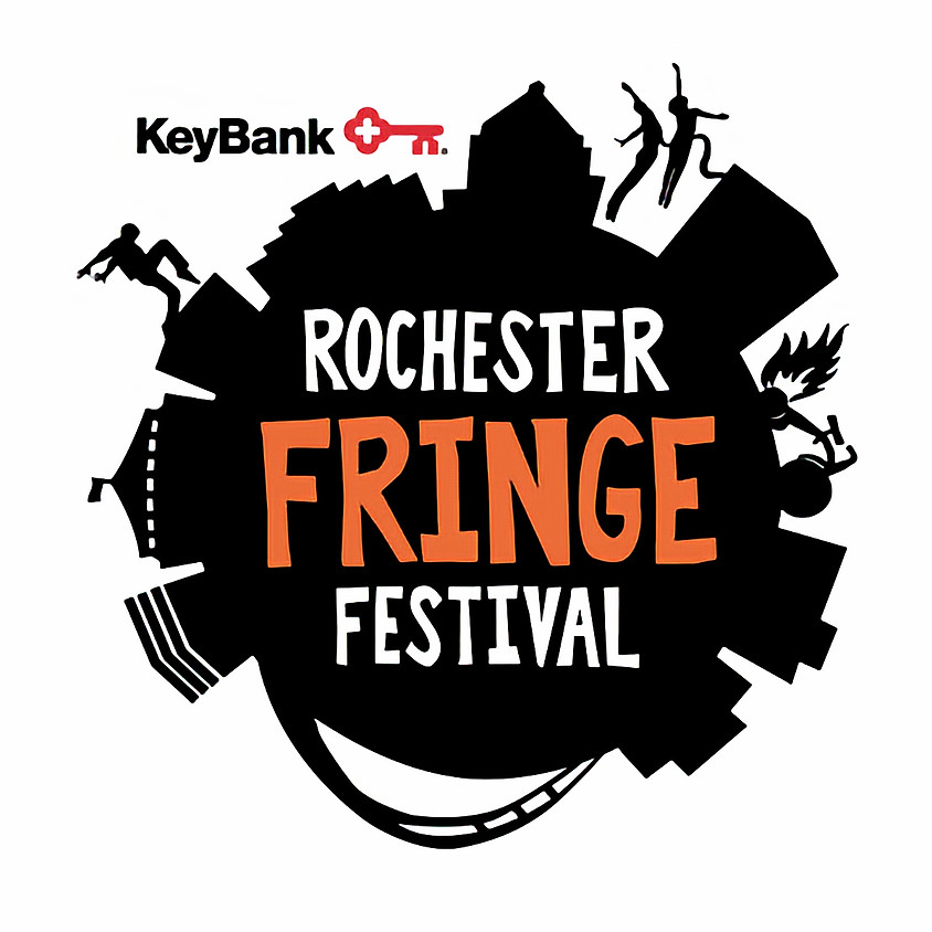 The 10th annual KeyBank Rochester Fringe Festival