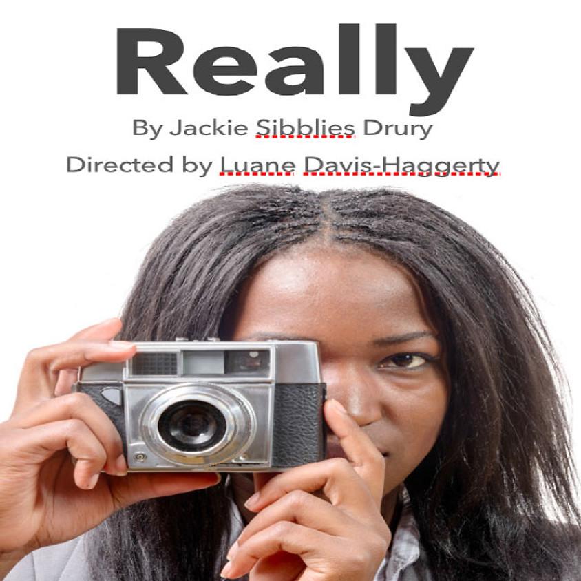 Really, By Jackie Sibblies Drury