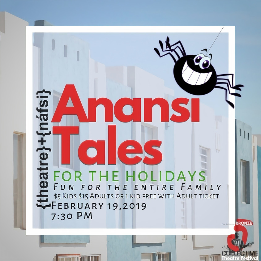 ANANSI TALES FOR THE HOLIDAYS