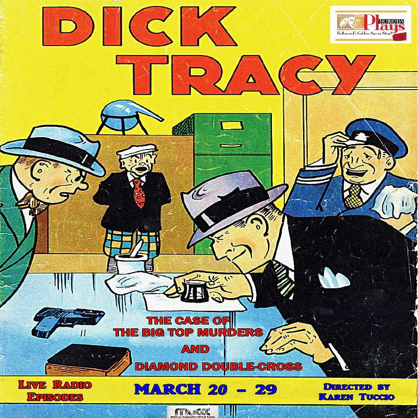POSTPONED Screen Plays presents DICK TRACY - Radio Drama Double Feature