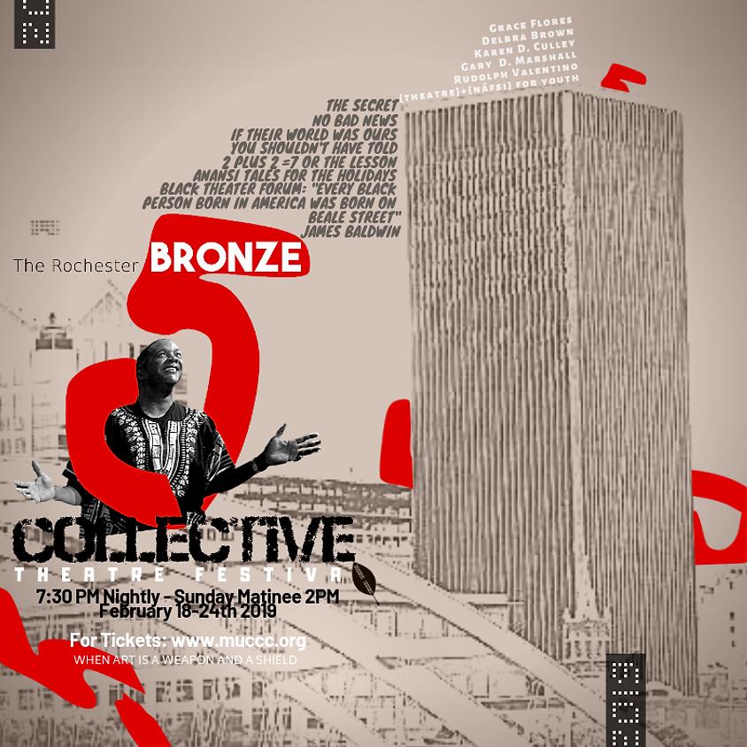 5th Annual Bronze Collective Theatre Fest