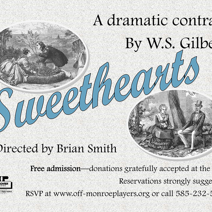The Off-Monroe Players present - Sweethearts By W. S. Gilbert