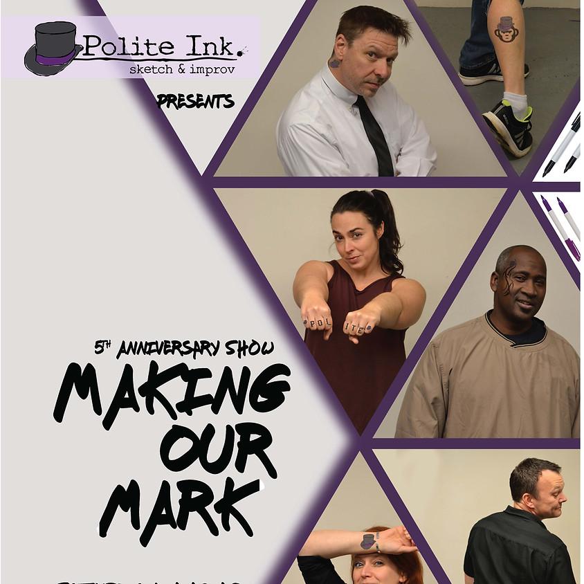 Polite Ink. Sketch & Improv: Making Our Mark