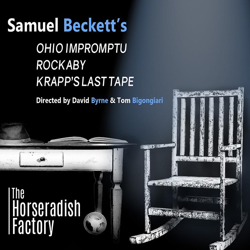The Horseradish Factory presents Ohio Impromptu, Rockabye and Krapp's Last Tape By Samuel Beckett