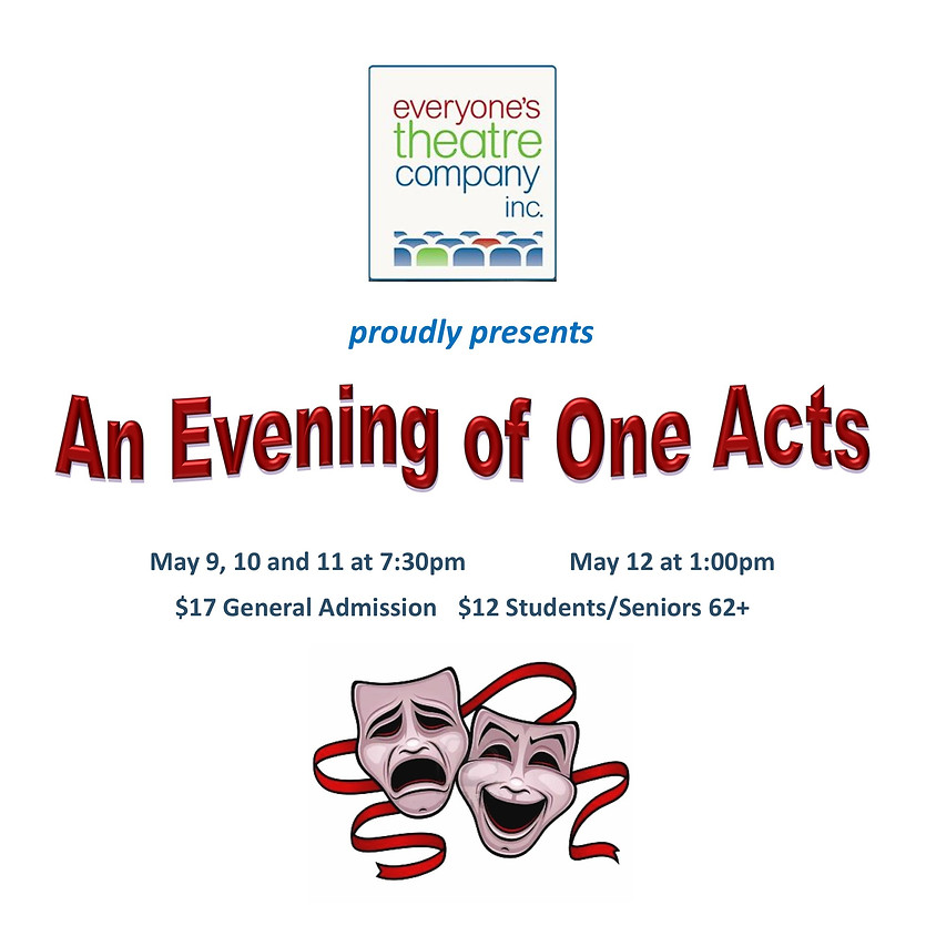 An Evening of One Acts, presented by Everyone's Theatre Company, Inc.