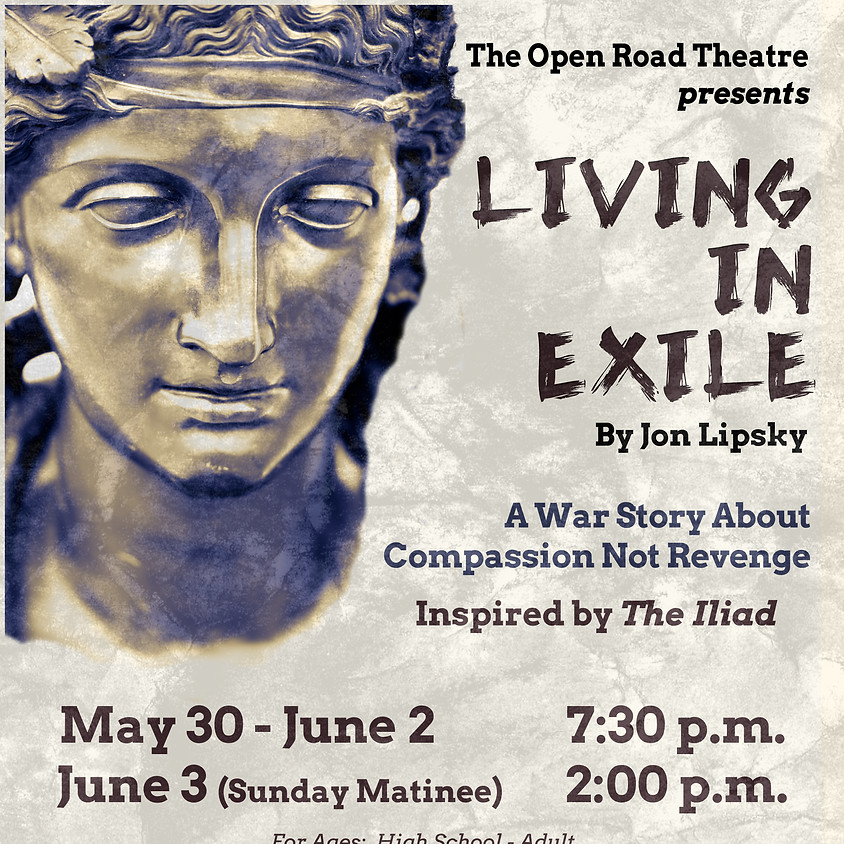 The Open Road Theatre presents - Living in Exile
