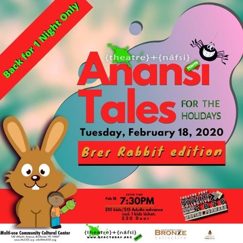 Anansi Tales: Br'er Rabbit ed Revival