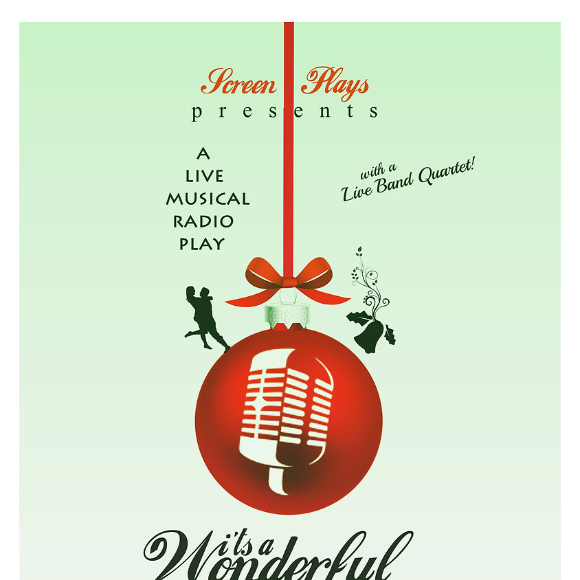 Screen Plays presents… It's a Wonderful Life: A Live Radio Play