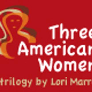 Three American Women: A Trilogy By Lori Marra cancelled