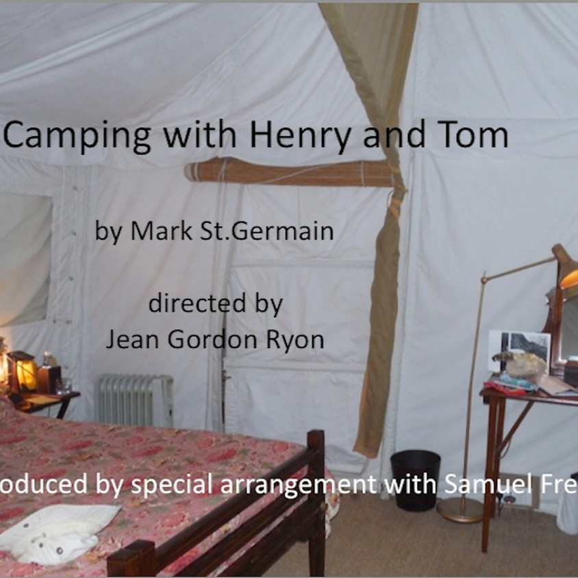postponed Gregor Nas presents Camping With Henry and Tom By Mark S. Germain