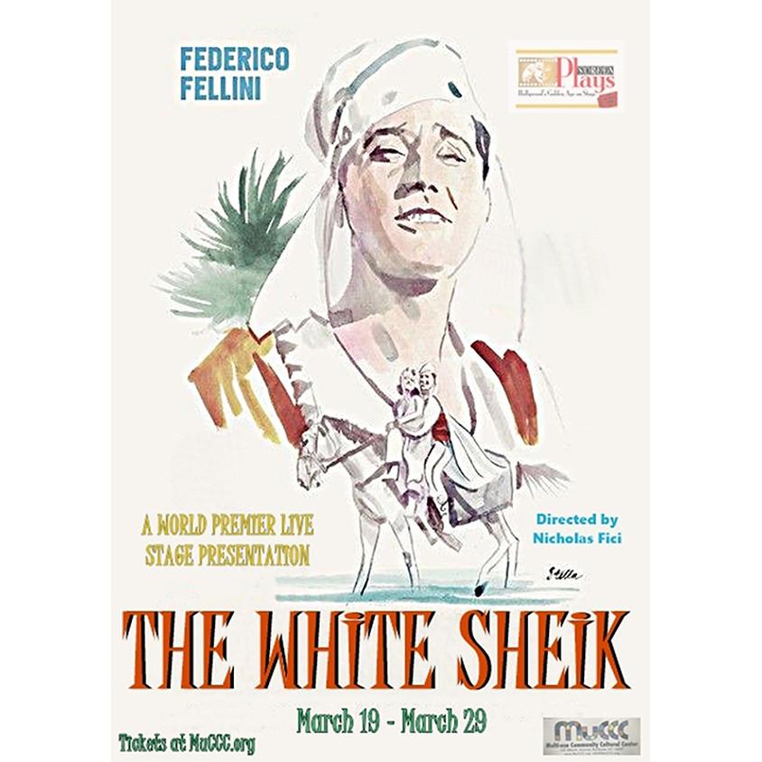 "Screen Plays presents ""The White Sheik"""