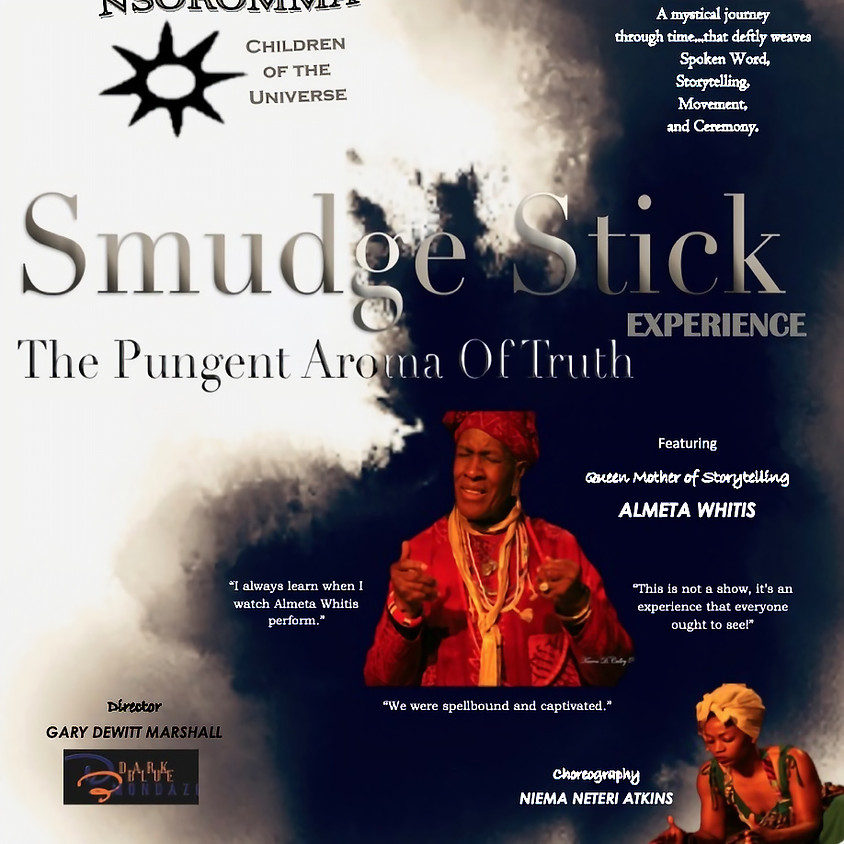 SMUDGE STICK Experience - The Pungent Aroma of TRUTH