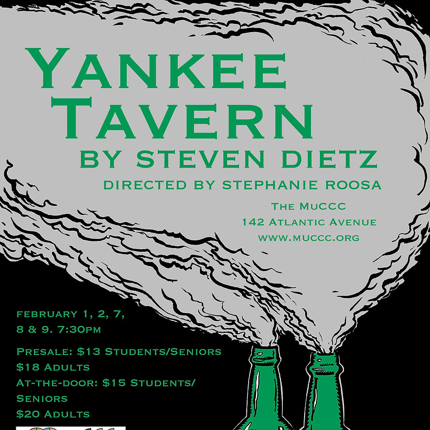 Out of Pocket, Inc. presents Yankee Tavern by Steven Dietz