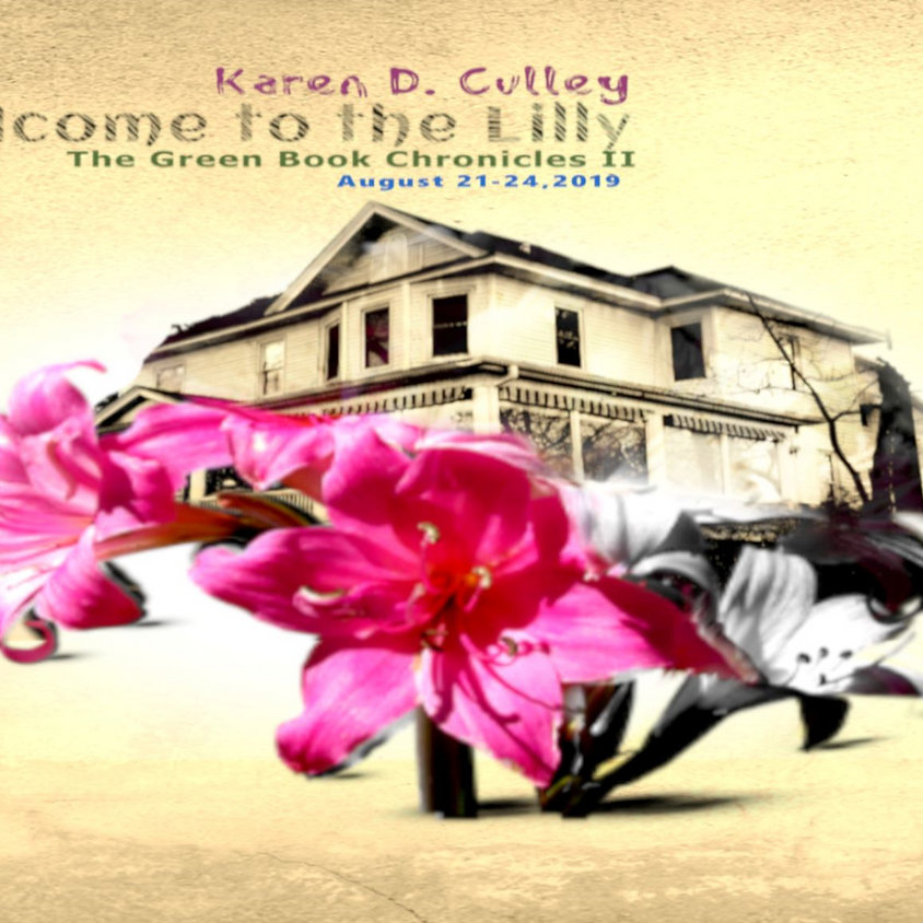 Welcome To the LILLY, by Karen D Cully