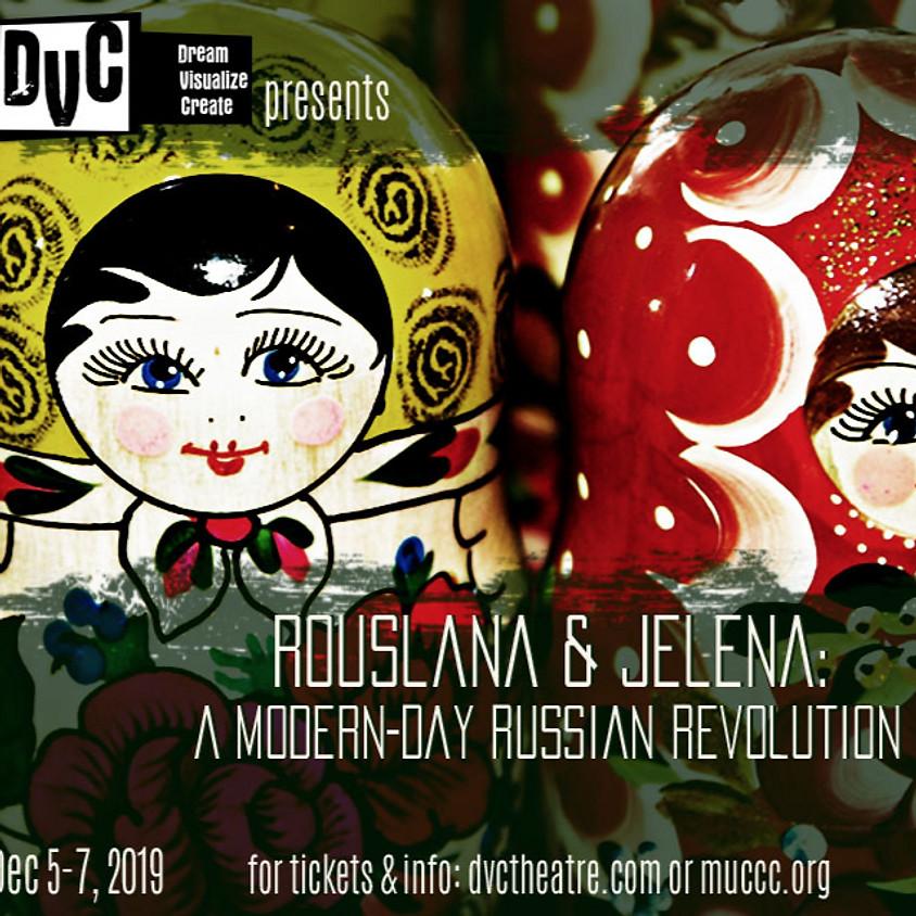 DVC Presents Rouslana & Jelena: A Modern-Day Russian Revolution