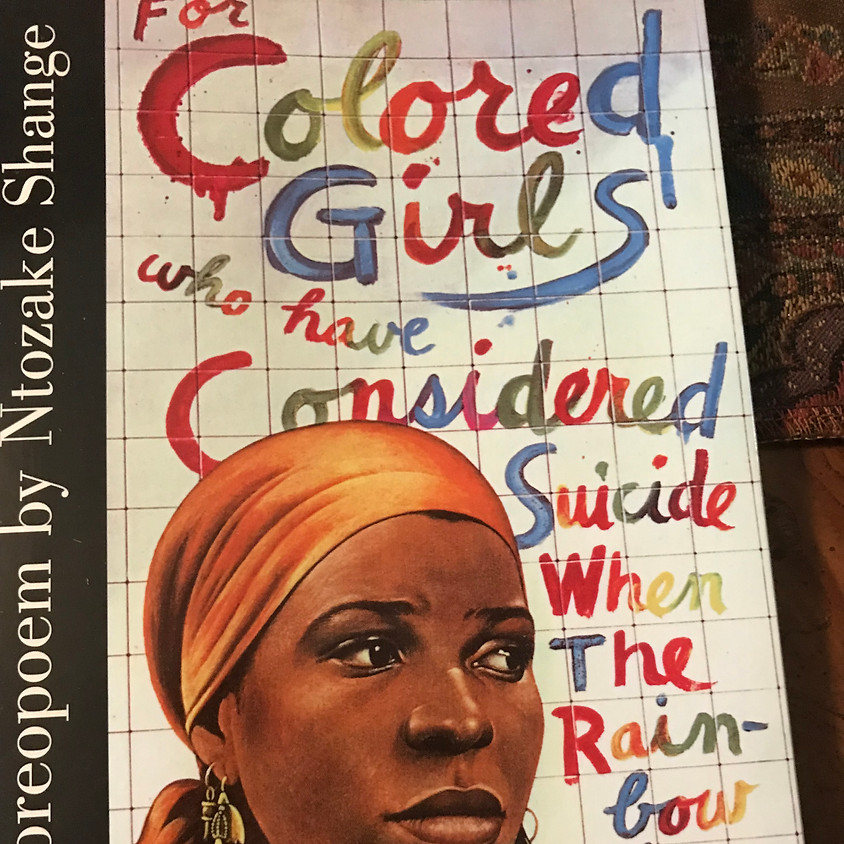 North Star Players presents: For Colored Girls who have Considered Suicide When The Rainbow is Enuf