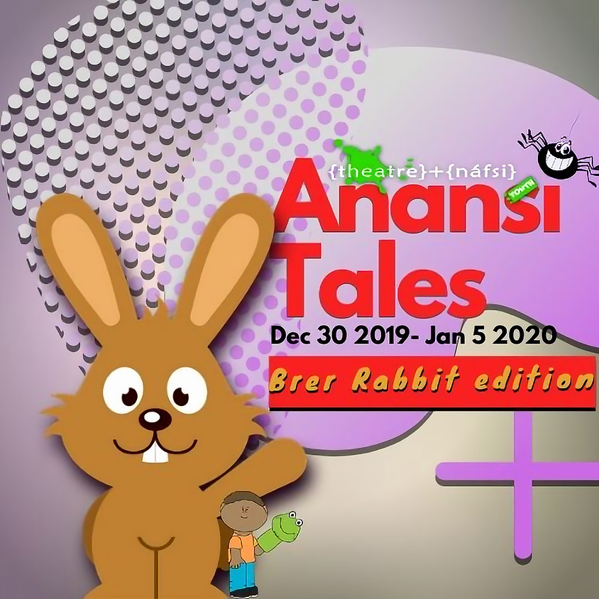Anansi Tales For The Holidays: Brer Rabbit Edition