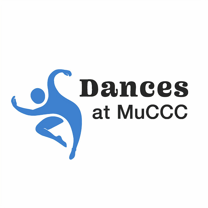 Dances at MuCCC 2020 sorry, cancelled until 2021
