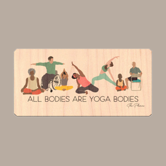 All Bodies are Yoga Bodies Wood Sticker