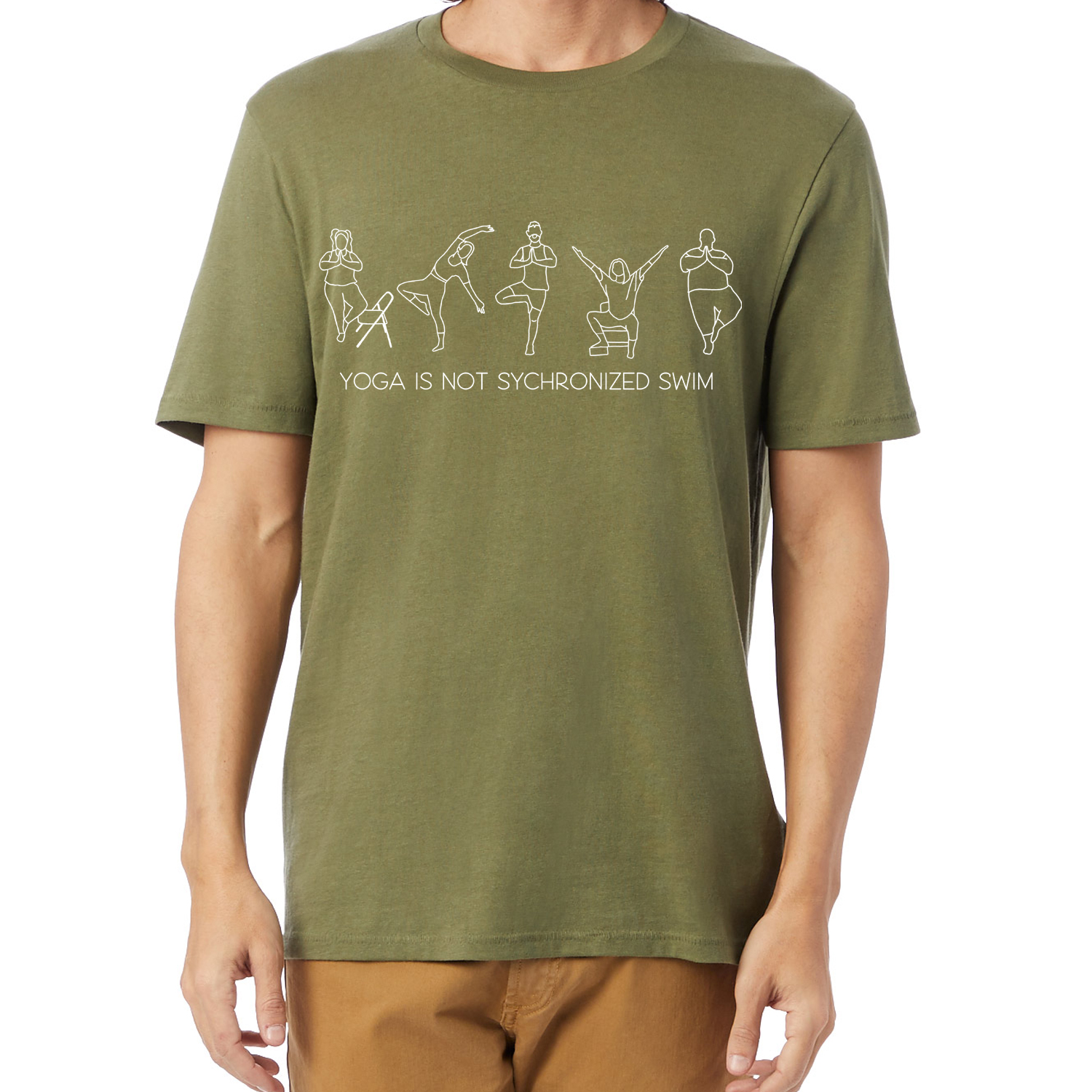 "Army Green ""Yoga is Not Synchronized Swim"" Unisex Tee"