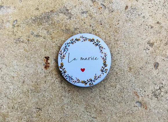 Badge La Mariée
