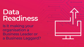 "Is ""Data Readiness"" making your organisation a Business Leader – or a Business Laggard?"