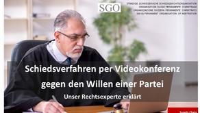 Schiedsverfahren per Videokonferenz
