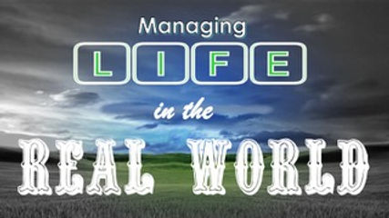 Managing Life in the Real World SLIDE fo