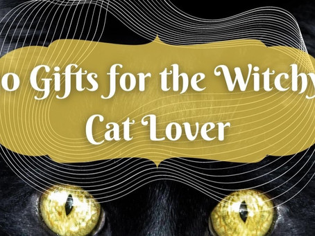 10 Gifts for the Witchy Cat Lover in your Life