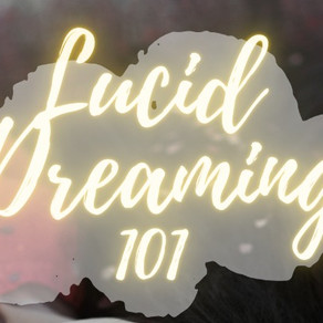 Lucid Dreaming 101: How and Why to Lucid Dream