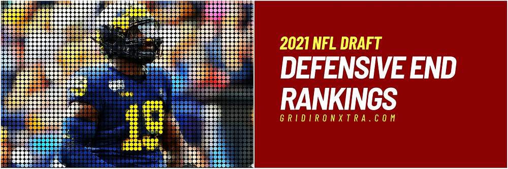 2021 NFL Draft Edge Rankings. All the defensive end prospects for the 2021 NFL Draft ranked here on this link.