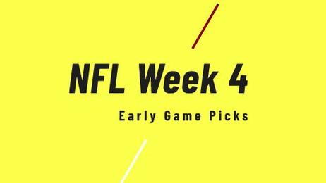 NFL Week 4 Picks: Early Games