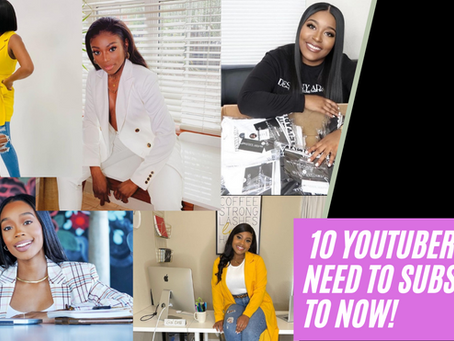 Get It Girl: Subscribe to these 10 Youtubers if you thought about or a new entrepreneur