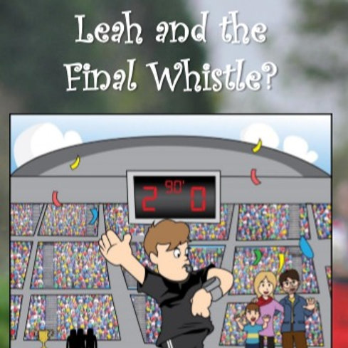 Leah and the Final Whistle?