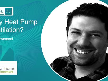 Why Heat Pump Ventilation?