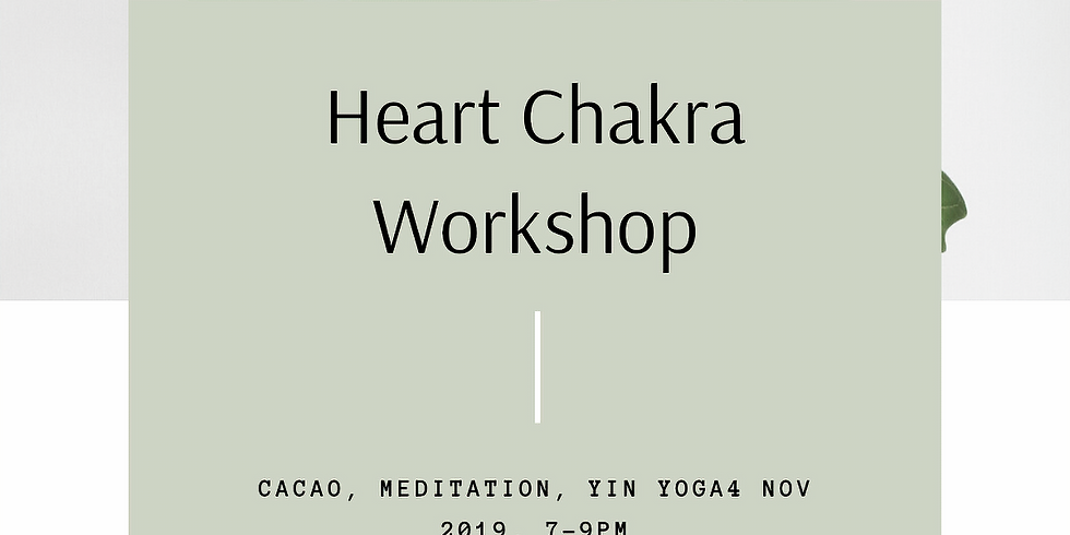 Heart Chakra Workshop