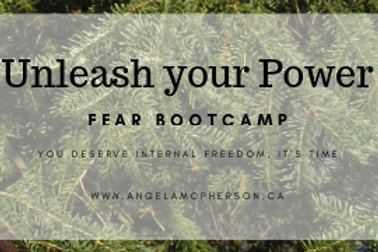 Unleash your Power - Fear Bootcamp